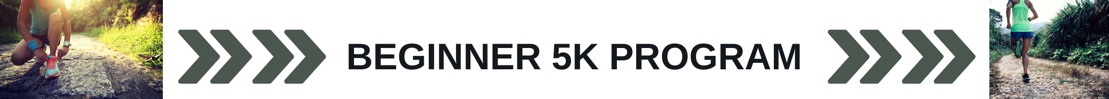 BEGINNER 5K PROGRAM